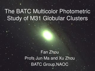 The BATC Multicolor Photometric Study of M31 Globular Clusters
