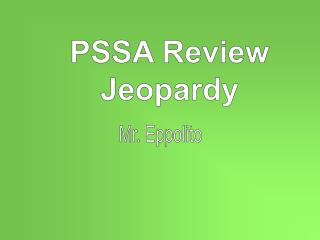 PSSA Review Jeopardy