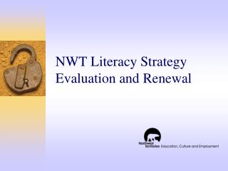 NWT Literacy Strategy Evaluation and Renewal