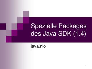 Spezielle Packages des Java SDK (1.4)