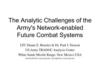 The Analytic Challenges of the Army's Network-enabled Future Combat Systems