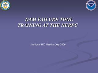 DAM FAILURE TOOL TRAINING AT THE NERFC
