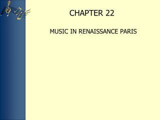MUSIC IN RENAISSANCE PARIS