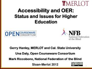 Accessibility and OER: Status and Issues for Higher Education