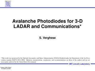 Avalanche Photodiodes for 3-D LADAR and Communications*