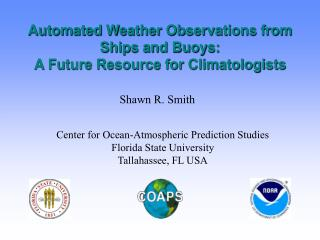 Automated Weather Observations from Ships and Buoys: A Future Resource for Climatologists