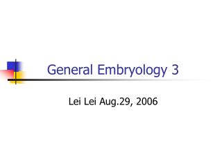 General Embryology 3