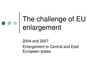 The challenge of EU enlargement