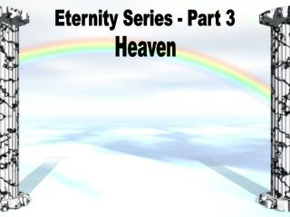 Eternity Series - Part 3