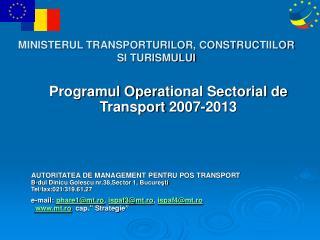 MINISTERUL TRANSPORTURILOR, CONSTR UC T IILOR  S I TURISMULUI