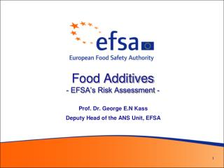 Food Additives - EFSA s Risk Assessment -
