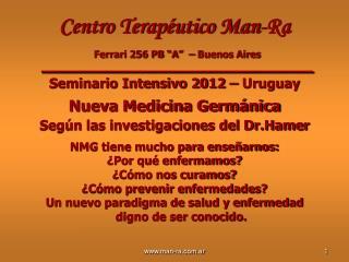 """Centro Terapéutico Man-Ra Ferrari 256 PB """"A"""" – Buenos Aires  ______________________"""