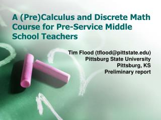 A PreCalculus and Discrete Math Course for Pre-Service Middle School Teachers