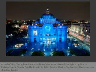 Landmarks light up blue for autism awareness