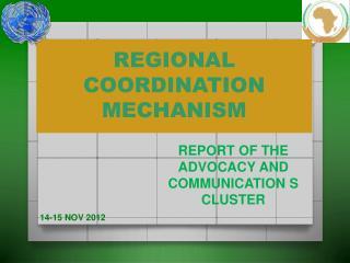 REGIONAL COORDINATION MECHANISM