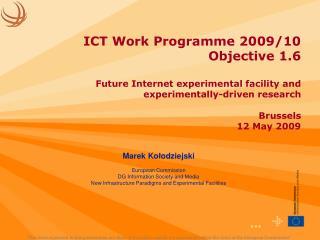 Marek Ko ł odziejski European Commission  DG Information Society and Media