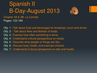 Spanish II B-Day-August 2013