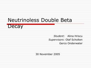 Neutrinoless Double Beta Decay