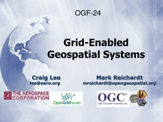 Grid-Enabled Geospatial Systems