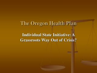 The Oregon Health Plan