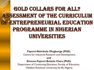Fayomi Abimbola Olugbenga (PhD)   Centre for Industrial Research and Development, and