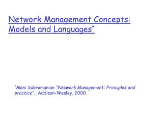 Network Management Concepts: Models and Languages *