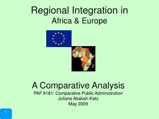 Regional Integration in Africa & Europe