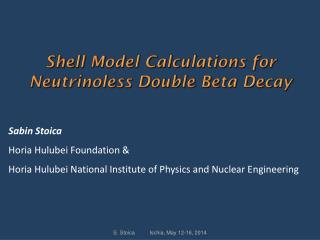 Shell Model Calculations  for  Neutrinoless  Double Beta Decay