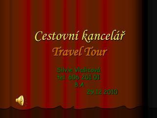 Cestovní kancelář Travel Tour