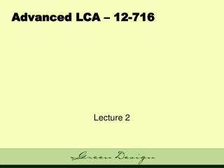 Advanced LCA – 12-716