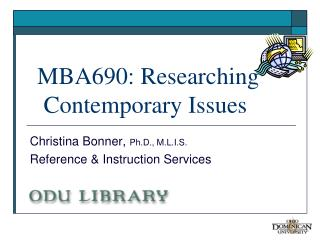 MBA690: Researching     Contemporary Issues