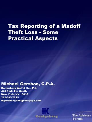 Tax Reporting of a Madoff Theft Loss - Some Practical Aspects