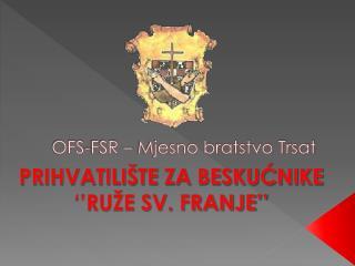 OFS-FSR – Mjesno bratstvo Trsat