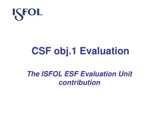 CSF obj.1 Evaluation