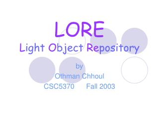 LORE L ight  O bject  Re pository