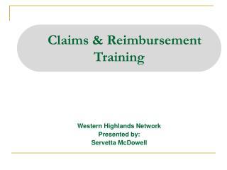Claims & Reimbursement  Training