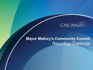Mayor Mallory's Community Council Recycling Challenge