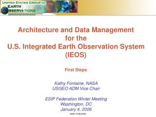 Architecture and Data Management  for the  U.S. Integrated Earth Observation System (IEOS)