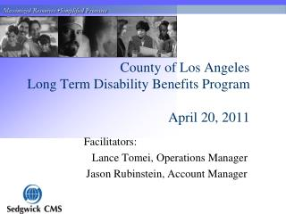County of Los Angeles Long Term Disability Benefits Program April 20, 2011