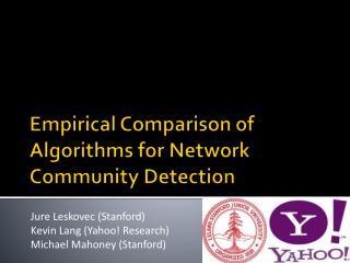 Empirical Comparison of Algorithms for Network Community Detection