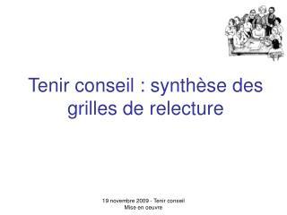 Tenir conseil : synthèse des grilles de relecture