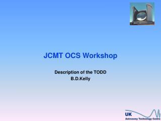 JCMT OCS Workshop