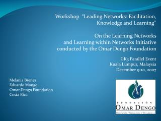 "Workshop  ""Leading Networks: Facilitation, Knowledge and Learning""  On the Learning Networks"