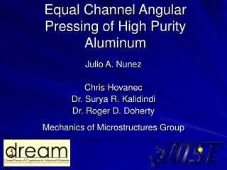 Equal Channel Angular Pressing of High Purity Aluminum
