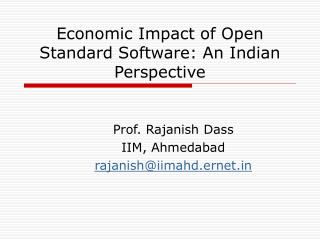 Economic Impact of Open Standard Software: An Indian Perspective