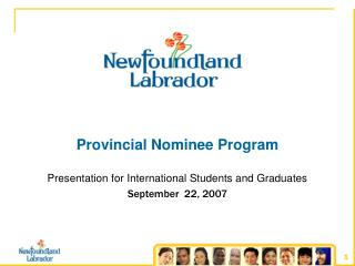 Provincial Nominee Program Presentation for International Students and Graduates