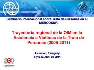 Seminario Internacional sobre Trata de Personas en el MERCOSUR.