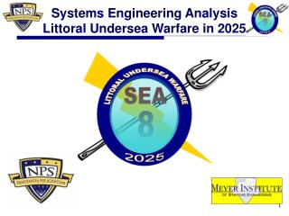 Systems Engineering Analysis Littoral Undersea Warfare in 2025