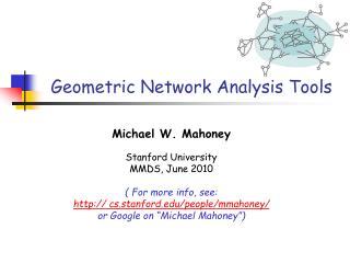 Geometric Network Analysis Tools