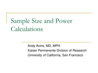 Sample Size and Power Calculations